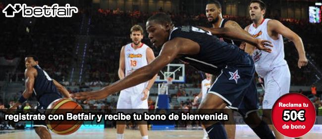 Registrate con betfair para apostar en los partidos de baloncesto y recibe el bono de 50 euros