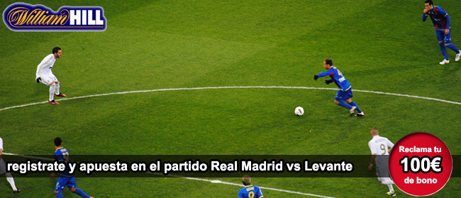 Registarte con William Hill para empezar a apostar en el partido Real Madrid - Levante