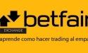 Tutorial apuestas Betfair Exchange