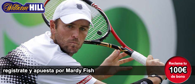 Apuesta con William Hill por Mardy Fish