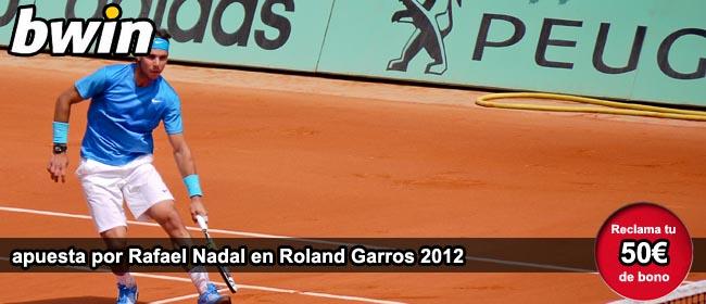 Apuestas Rafa Nadal Roland Garros 2012