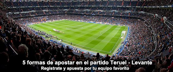 5 formas de apostar en el partido Teruel - Levante