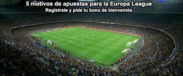 5 motivos para apostar en los partidos de Europa League