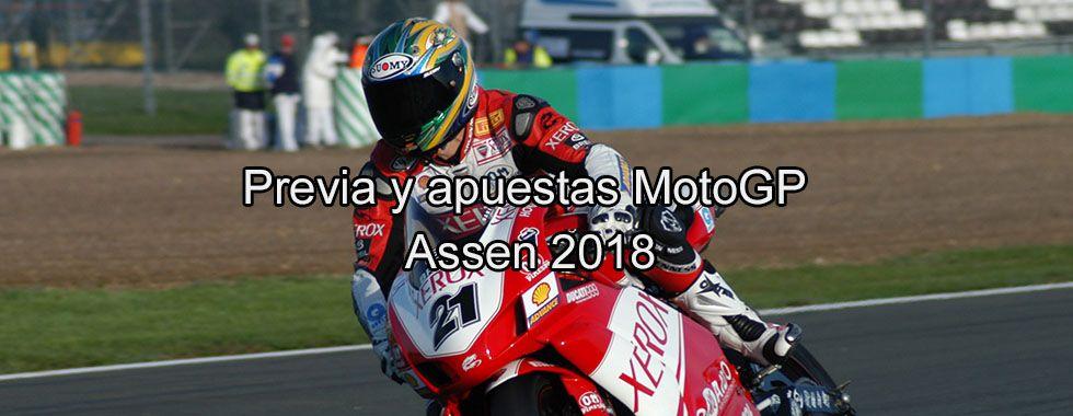 Previa y apuestas MotoGP Assen 2018