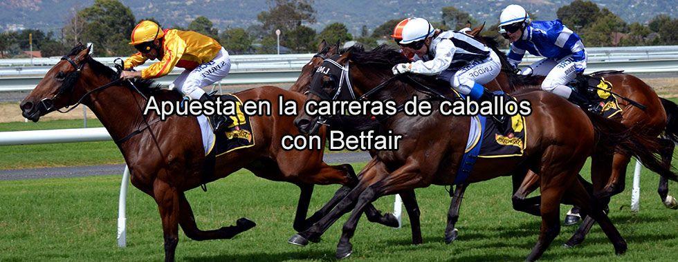Apuesta en las carreras de caballos con Betfair