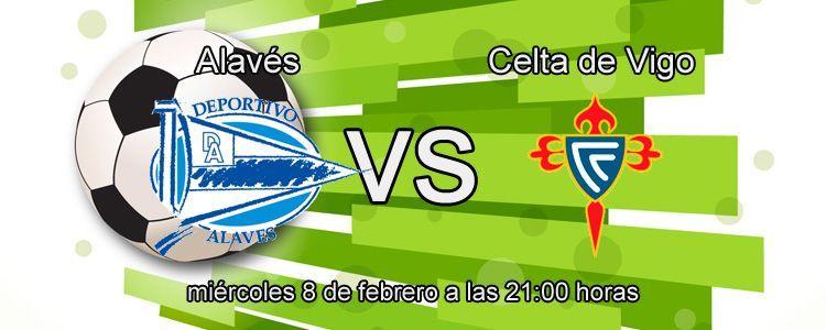 Previa del partido Alavés - Celta de Vigo