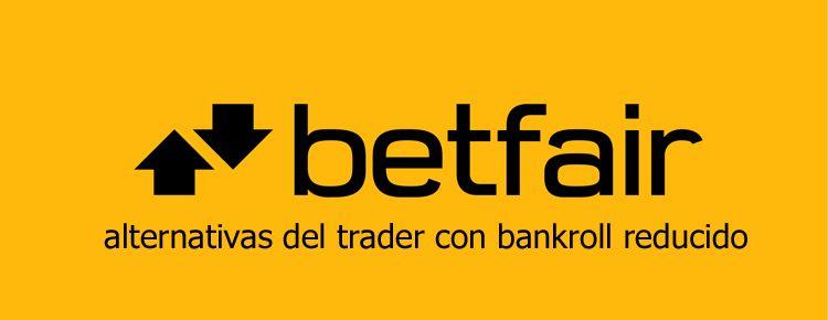 Alternativas del trader con bankroll reducido