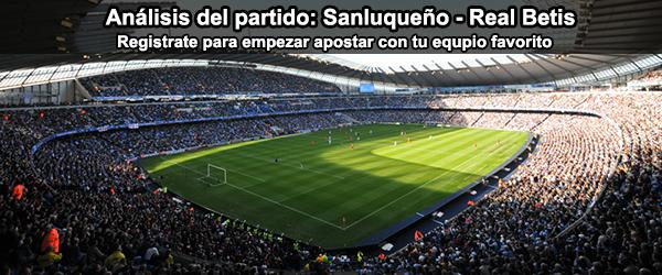 Análisis del partido: Sanluqueño - Real Betis