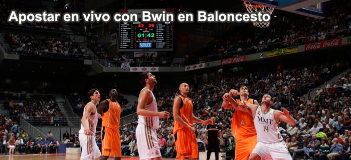Apostar en vivo con Bwin en Baloncesto