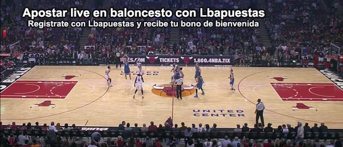 Apostar live en baloncesto con Lbapuestas