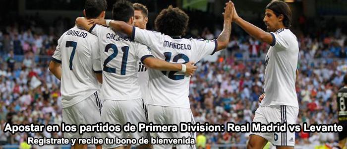 Apostar en los partidos de Primera Division: Real Madrid vs Levante