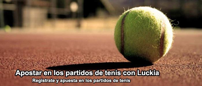 Apostar en los partidos de tenis con Luckia