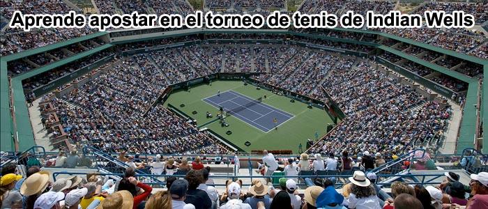 Aprende apostar en el torneo de tenis de Indian Wells