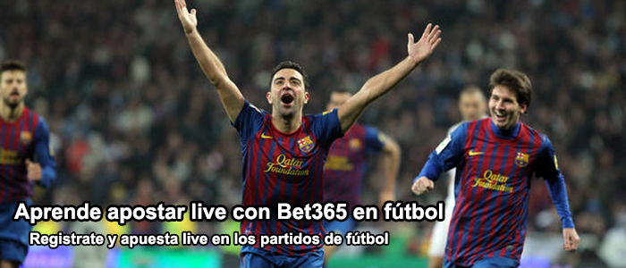 Aprende apostar live con Bet365 en fútbol
