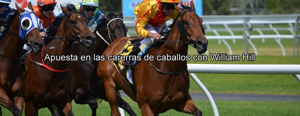Apuesta en las carreras de caballos con William Hill