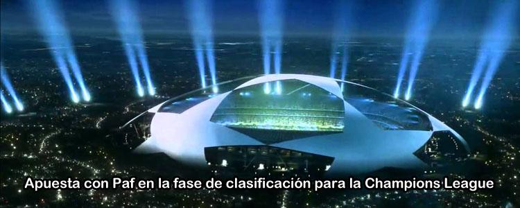 Apuesta en la fase de clasificación para la Champions League