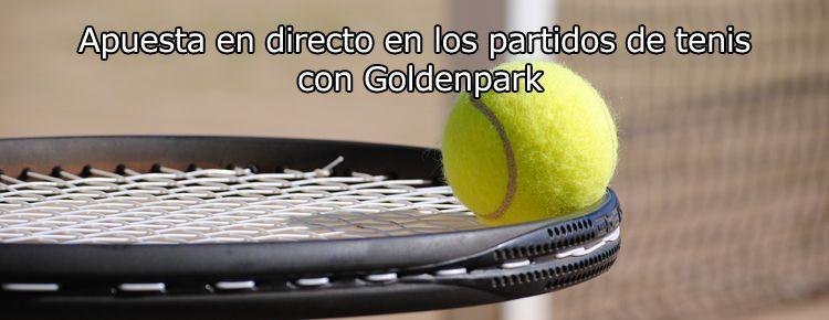 Apuesta en directo en los partidos de tenis con GoldenPark