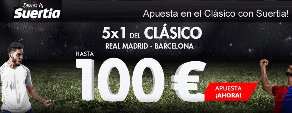 Apuesta en el partido Real Madrid - Barcelona con Suertia