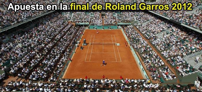 Apuestas en la final de Roland Garros 2012