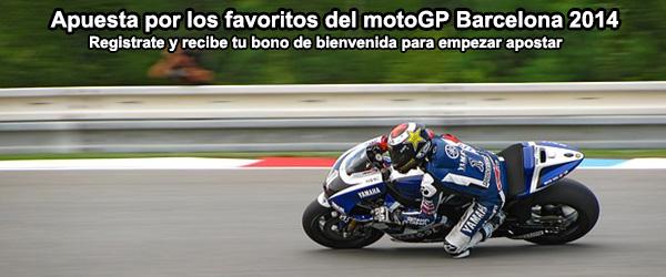 Apuesta por los favoritos del motoGP Barcelona 2014