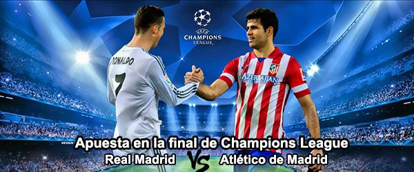 Apuesta en la final de Champions: Real Madrid vs Atlético de Madrid