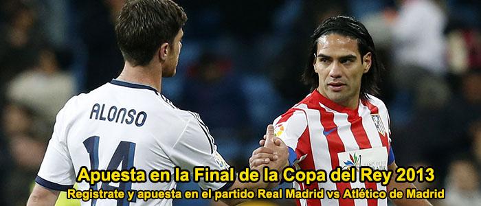 Apuesta en la Final de la Copa del Rey 2013
