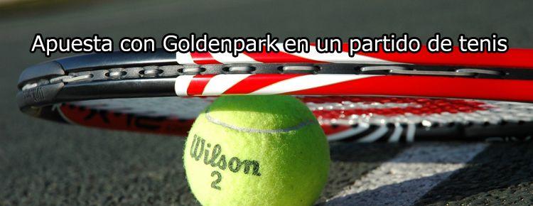 Apuesta con GoldenPark en un partido de tenis