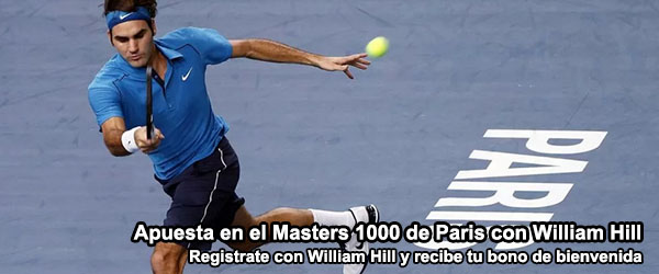 Apuesta en el Masters 1000 de Paris con William Hill