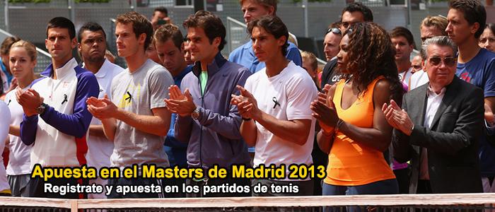 Apuesta en el Masters de Madrid 2013