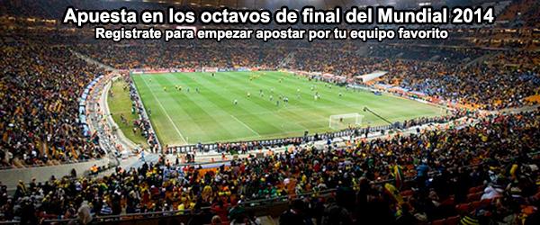 Apuesta en los octavos de final del Mundial 2014