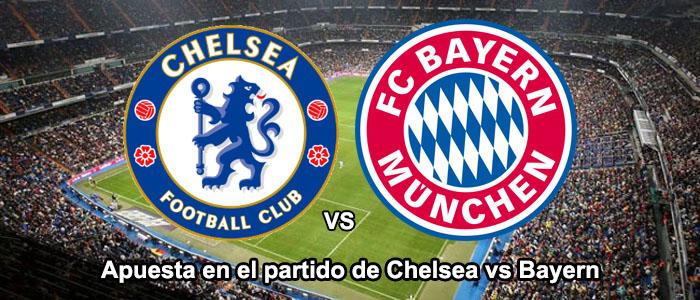 Apuesta en el partido de Bayern vs Chelsea