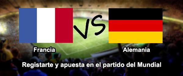 Apuesta en el partido del Mundial 2014: Francia - Alemania