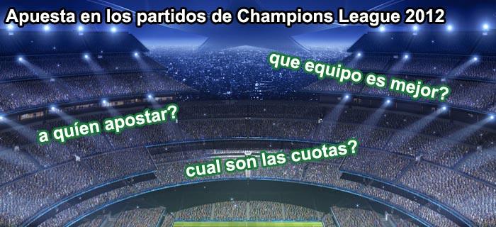 Apuesta en los partidos de Champions League 2012