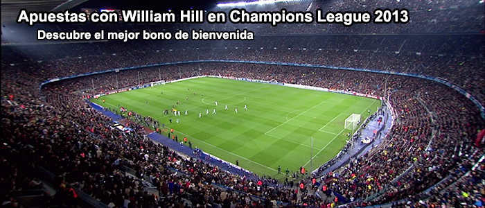 Apuestas con William Hill en Champions League 2013