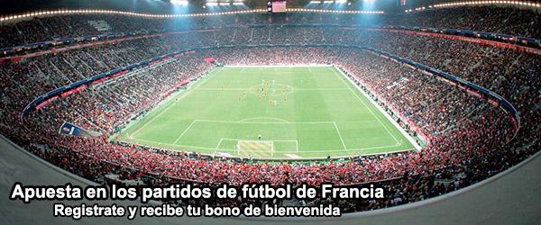 Apuesta en los partidos de fútbol de Francia