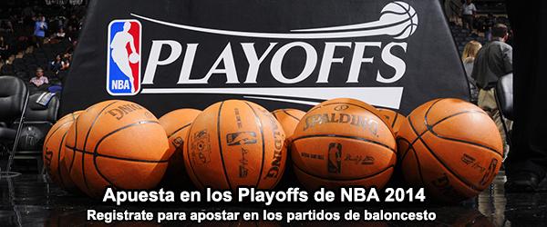 Apuesta en los Playoffs de NBA 2014