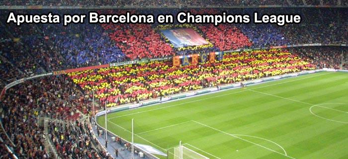 Apuesta por Barcelona en Champions League
