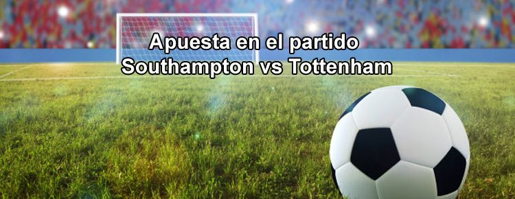 Apuesta segura para el partido Southampton vs Tottenham