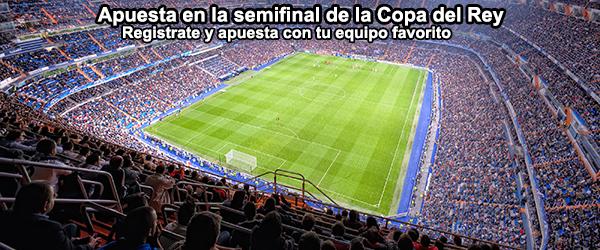 Apuestas semifinales Copa del Rey