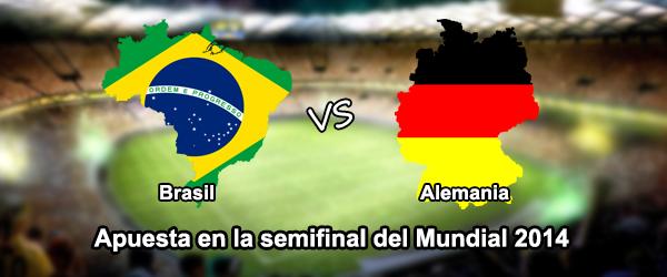 Apuesta en la semifinal del mundial 2014: Brasil - Alemania