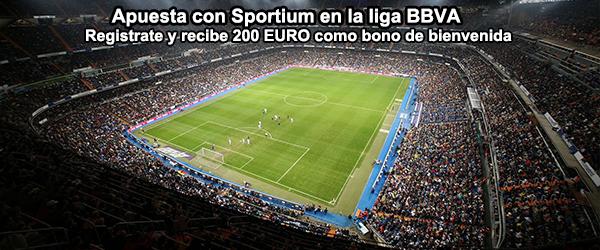 Apuesta con Sportium en la liga BBVA y recibe el bono de 200 EUROS