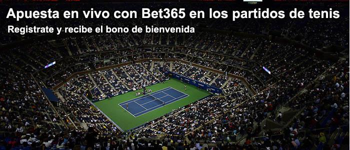 Apuesta live con Bet365 en los partidos de tenis
