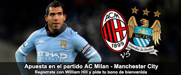 Apuesta con William Hill en el partido AC Milan - Manchester City