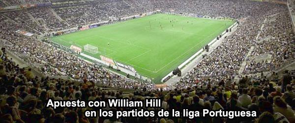 Apuesta con William Hill en los partidos de la liga Portuguesa