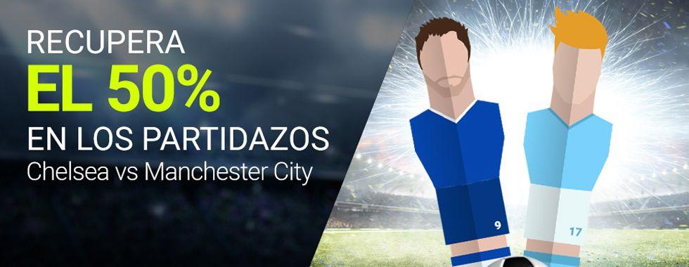 Apuesta sin riesgo en el partido Chelsea - Manchester City