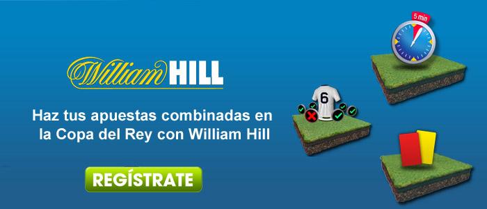 Haz tus apuestas combinadas en la Copa del Rey con William Hill
