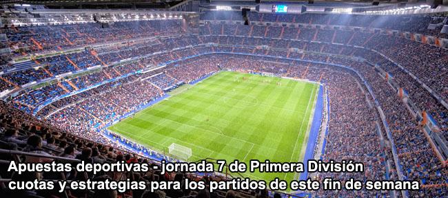 Apuestas deportivas - jornada 7 de Primera División