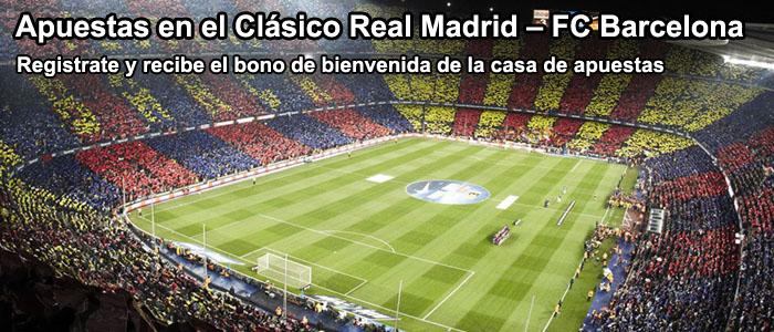 Apuestas en el Clásico Real Madrid – FC Barcelona