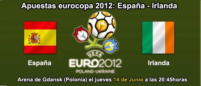 Apuestas eurocopa 2012: España - Irlanda