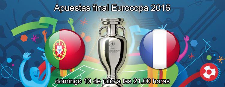Apuestas final Eurocopa 2016